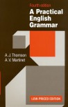 A Practical English Grammar - Audrey Jean Thomson