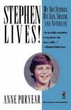 Stephen vive ancora! Una madre coraggiosa racconta come è riuscita a non perdere i contatti con suo figlio Stephen morto suicida a 15 anni - Anne Puryear