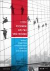 Sześć poziomów wpływu społecznego. Nauka, praktyka i psychologia Roberta Cialdiniego - 'Douglas T. Kenrick',  ' Noah J. Goldstein',  ' Sanford L. Braver'