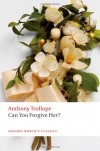Can You Forgive Her? (Oxford World's Classics) - Anthony Trollope, Dinah Birch