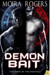 Demon Bait (Children of the Undying, #0.5) - Moira Rogers