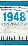 1948: A Soldier's Tale: The Bloody Road to Jerusalem - Uri Avnery, Christopher Costello