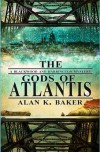 The Gods of Atlantis (Blackwood and Harrington) - Alan K. Baker