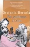 Ne parliamo a cena - Stefania Bertola