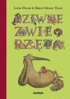 Dziwne zwierzęta - Lotta Olsson, Agnieszka Stróżyk, Maria Nilsson Thore