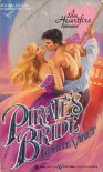 Pirate's Bride (Heartfire Romance) - Lynette Vinet