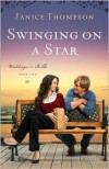 Swinging on a Star - Janice  Thompson
