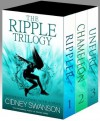 The Ripple Trilogy Books 1-3 - Cidney Swanson