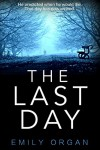 The Last Day - Emily Organ