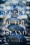 Secrets of the Island - Linda Hughes