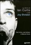 Così vicino, così lontano: La storia di Ian Curtis e dei Joy Division - Deborah Curtis, A. Campo