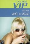 La liste VIP - 5 - Virée à Vegas (Broché) - Zoey Dean, Aurore Guitry