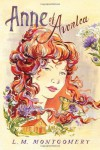 Anne of Avonlea (Anne of Green Gables) by Montgomery, L.M. (2014) Paperback - L.M. Montgomery