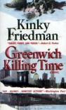 Greenwich Killing - Kinky Friedman