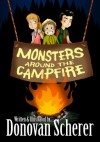 Monsters Around the Campfire - Donovan Scherer