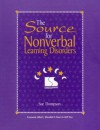 The Source For Nonverbal Learning Disorders - Sue Thompson