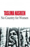 No Country for Women - Taslima Nasrin