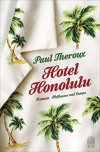 Hotel Honolulu: Stories - Paul Theroux, Theda Krohm-Linke