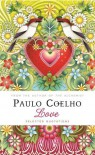 Love: Selected Quotations - Paulo Coelho