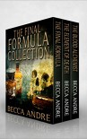 The Final Formula Collection (An Urban Fantasy Boxed Set | Contains Books 1, 1.5, and 2 of the Final Formula Series) - Becca Andre