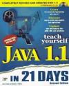 Teach Yourself Java 1.1 In 21 Days (Sams Teach Yourself) - Laura Lemay, Charles L. Perkins