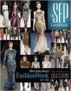 The Sfp Lookbook: Mercedes-Benz Fashion Week Fall 2013 Collections - Douglas Congdon-Martin, Jesse Marth