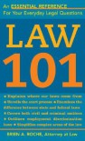 Law 101: Know Your Rights, Understand Your Responsibilities, and Avoid Legal Pitfalls - Brien A. Roche