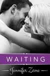 Waiting - Jennifer Zane