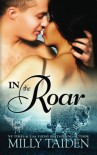 In The Roar (Paranormal Dating Agency) (Volume 9) - Milly Taiden