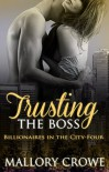 Trusting The Boss - Mallory Crowe
