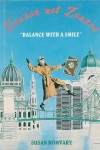 Zsuzsa Not Zsazsa: Balance With A Smile - Susan Romvary