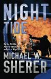 Night Tide - Michael W. Sherer