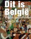 Dit Is België. In Tachtig Meesterwerken - Patrick De Rynck, De Rynck