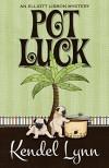 Pot Luck - Kendel Lynn
