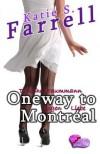 Oneway to Montreal: Tausche Traummann Gegen Liebe - Katie S Farrell, Gunter Nebl