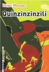 Quinzinzinzili - Régis Messac