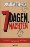 7 dagen, 7 nachten - Jonathan Tropper, Ans van der Graaff