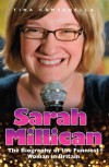 Sarah Millican - The Biography of the Funniest Woman in Britain - Tina Campanella