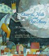 Over the Hills and Far Away: A Treasury of Nursery Rhymes - Elizabeth Hammill, Various