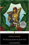 The Discovery of America by the Turks - Jorge Amado,  Gregory Rabassa (Translator),  Foreword by Jos&eacute Saramago