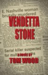 Vendetta Stone - Tom Wood
