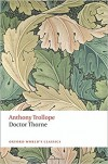 Doctor Thorne - Anthony Trollope, Simon Dentith
