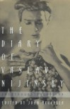 The Diary of Vaslav Nijinsky (Unexpurgated) - Vaslav Nijinsky