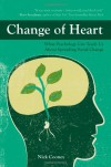 Change of Heart: What Psychology Can Teach Us About Spreading Social Change - Nick Cooney