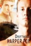 Driftwood - Harper Fox