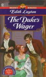 The Duke's Wager - Edith Layton