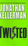 Twisted  - Jonathan Kellerman