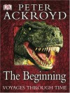 Voyages Through Time: In the Beginning - Peter Ackroyd