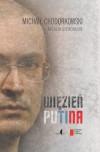 Więzień Putina - Michaił Chodorkowski,  Natalia Gieworkian