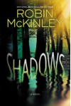 Shadows - Robin McKinley